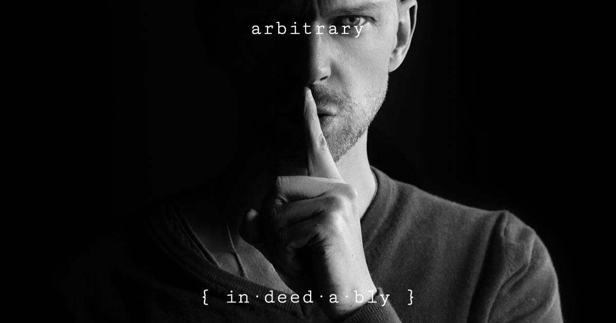 Arbitrary. Image credit: Sam Williams.