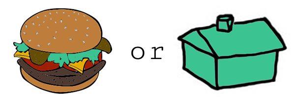 Burgers or Real Estate?