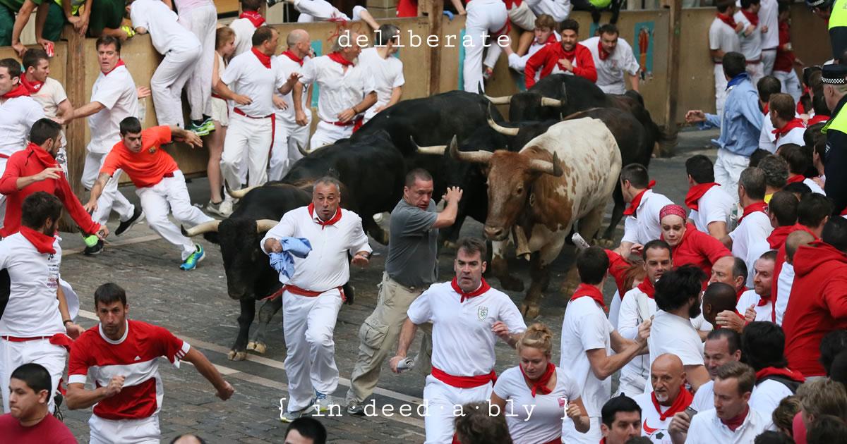 Deliberate. Image credit: Sanfermin.com