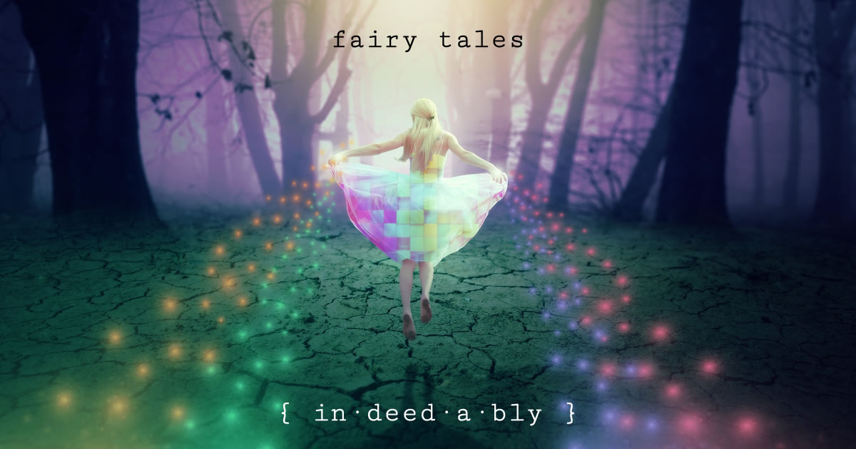 Fairy tales. Image credit: lordpeppers.