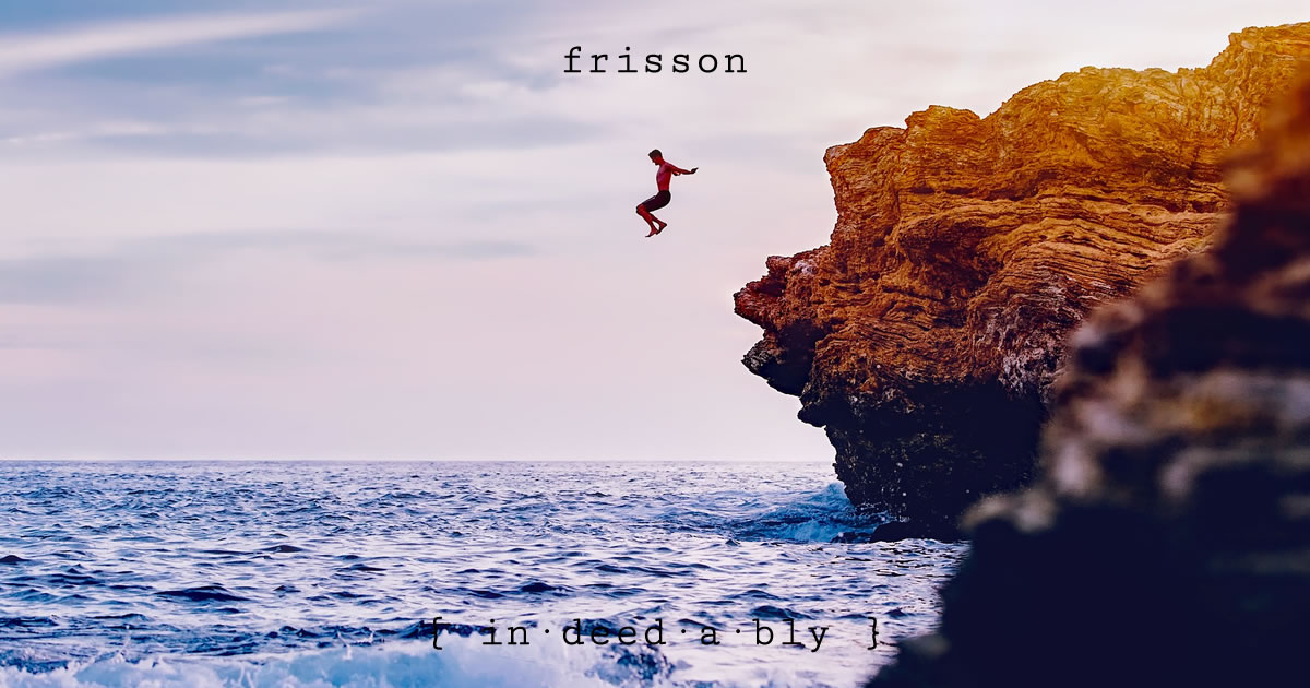 Frisson. Image credit: Pixabay.