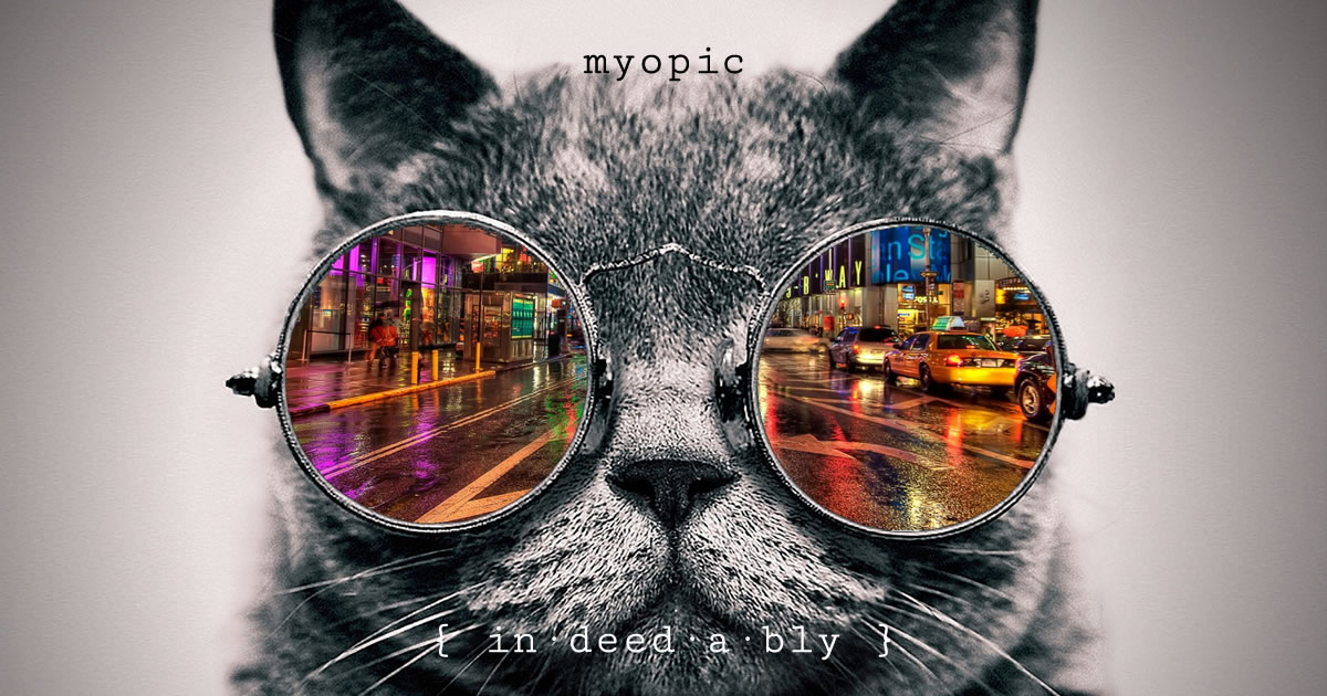 Myopic. Image credit: PxHere.