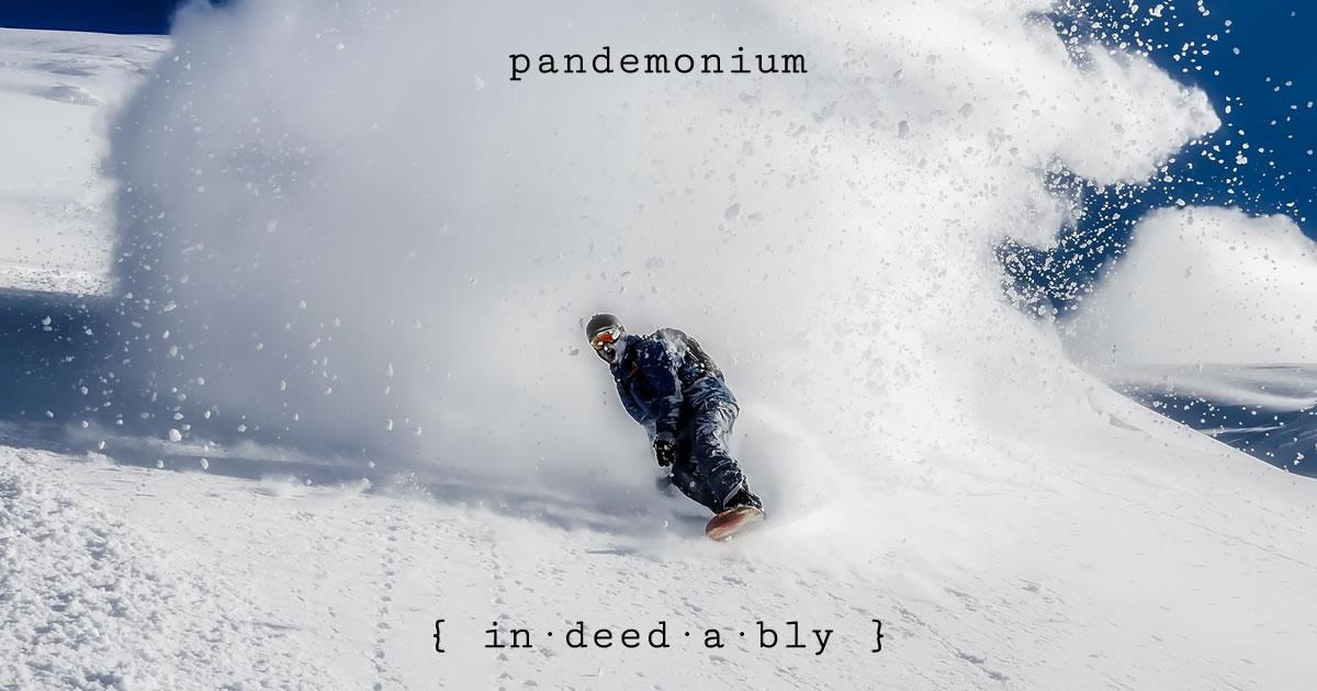 Pandemonium. Image credit: Pixabay.