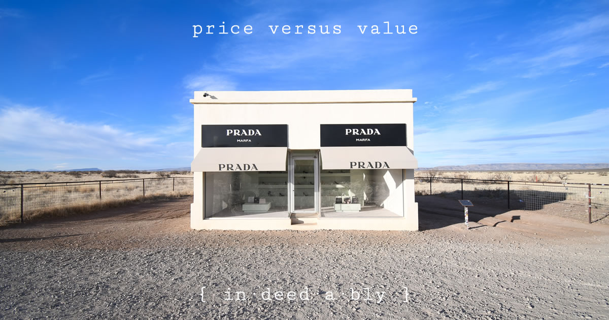Price versus value. Image credit: David Solce.