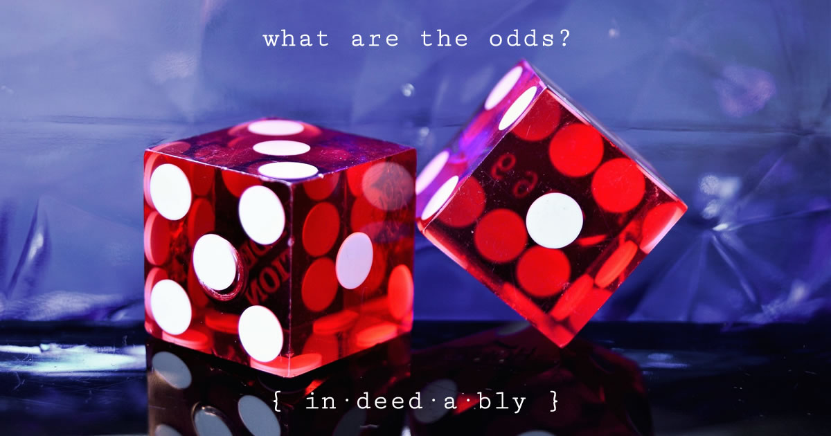 What are the odds? Image credit: Jonathan Petersson.